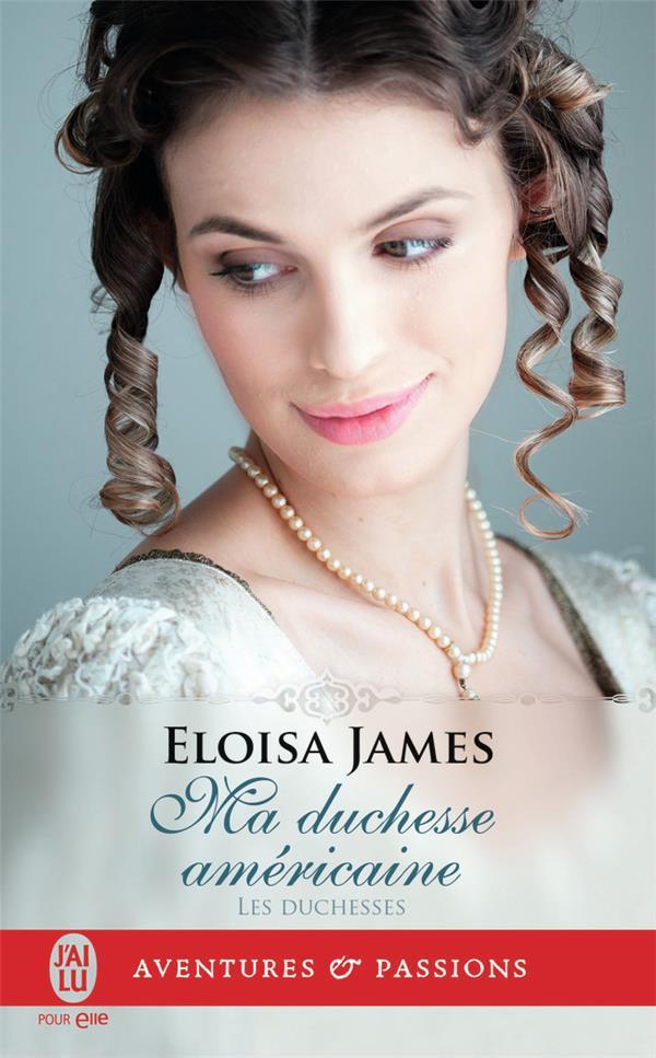 Les duchesses T.9 ; ma duchesse américaine