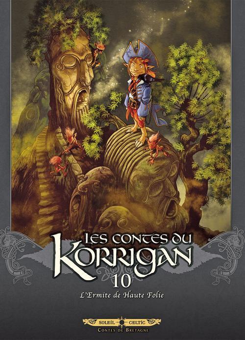 Les contes du Korrigan T.10 ; l'ermite de Haute Folie
