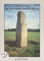 Côte d'Or : de menhirs en dolmens