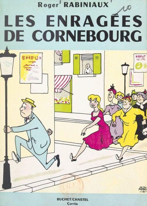 Les enragées de Cornebourg