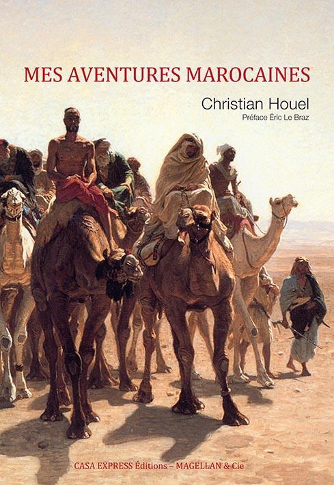 Mes Aventures Marocaines