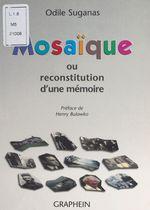 Mosaïque ou Reconstitution d'une mémoire