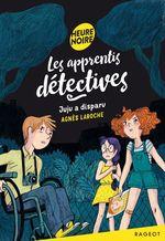 Vente Livre Numérique : Les apprentis détectives - Juju a disparu  - Agnès Laroche