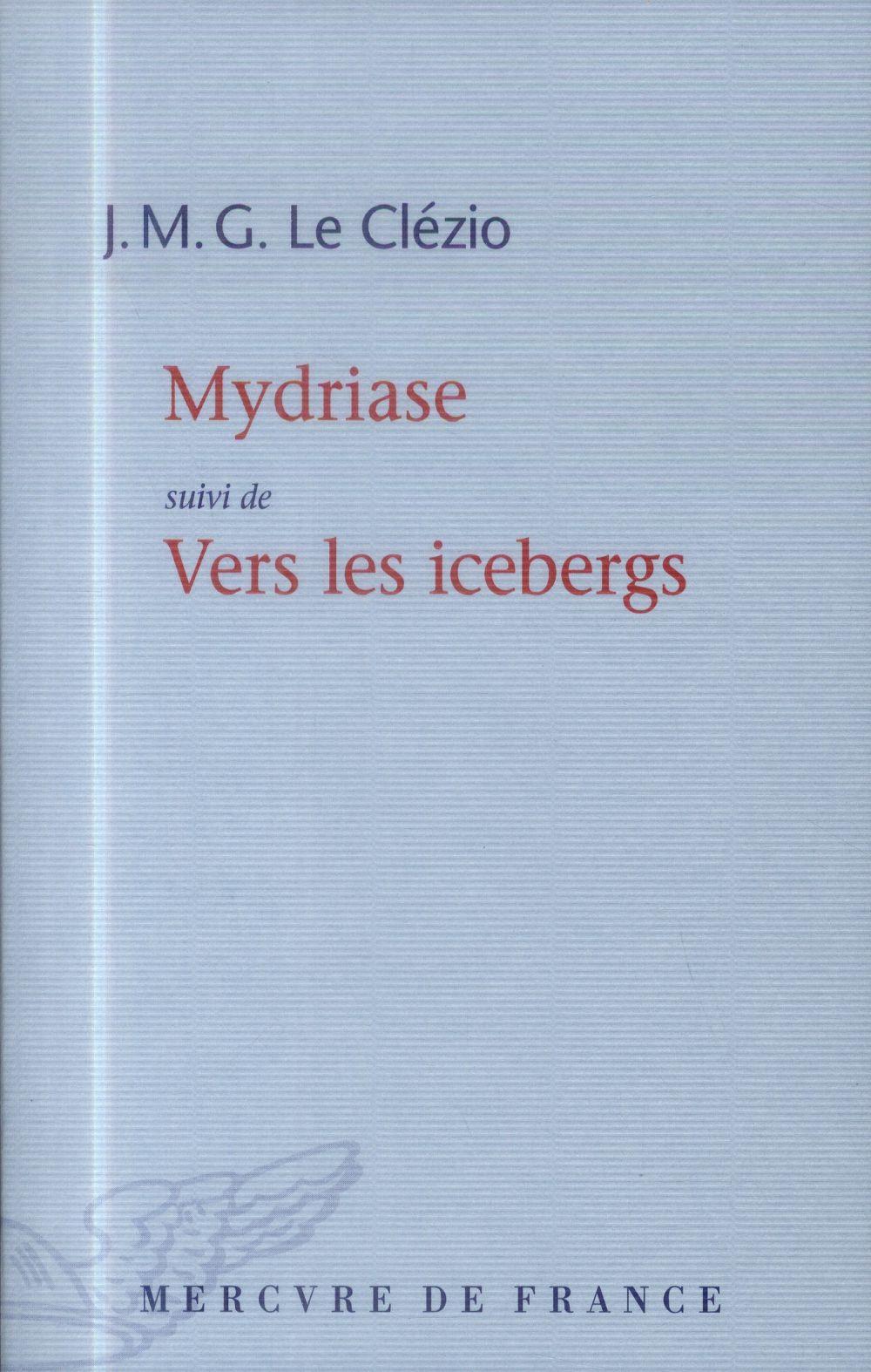 MYDRIASE  VERS LES ICEBERGS