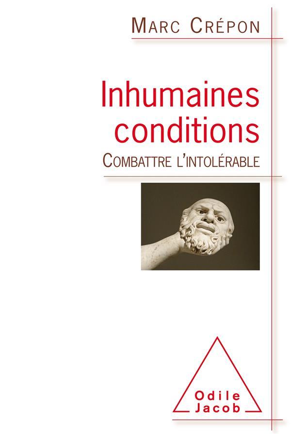Inhumaines conditions