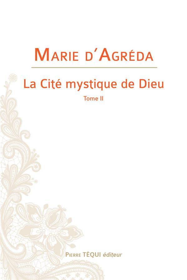LA CITE MYSTIQUE DE DIEU T.2