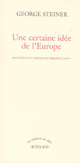 Certaine idee de l'europe (une)