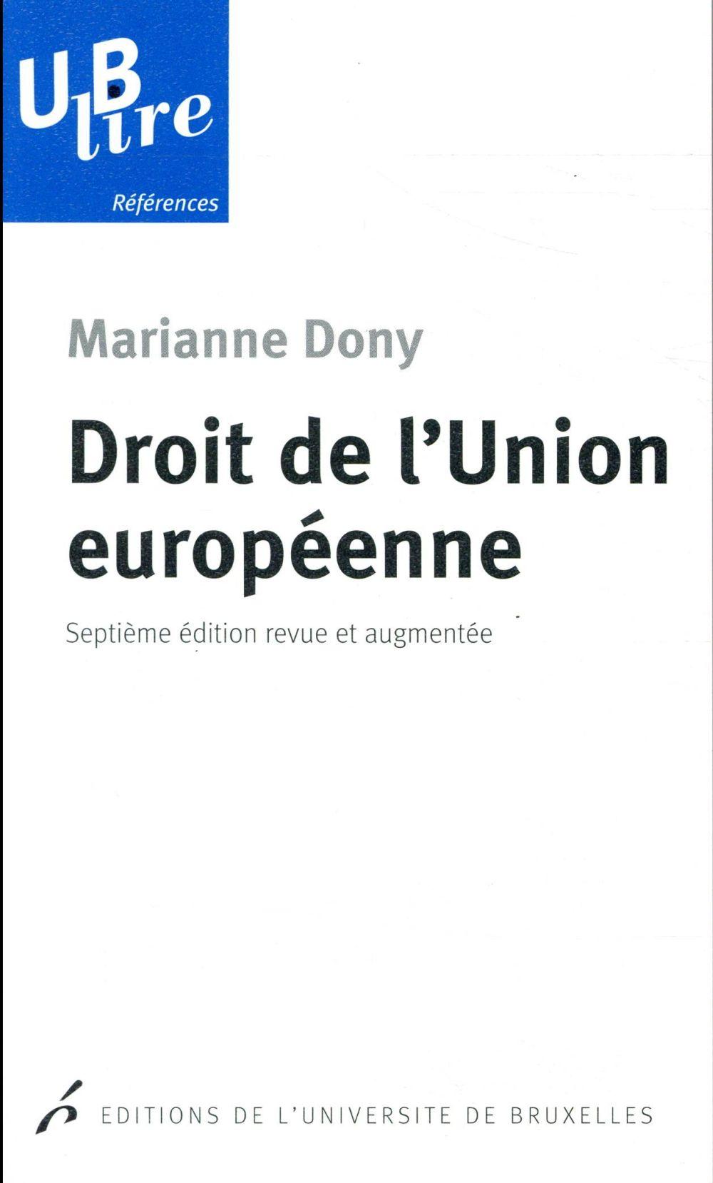 Droit de l'union européenne ; revue et augmentée (7e édition)