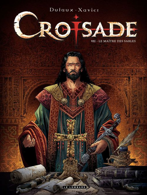 Croisade T.7 ; le maître des sables