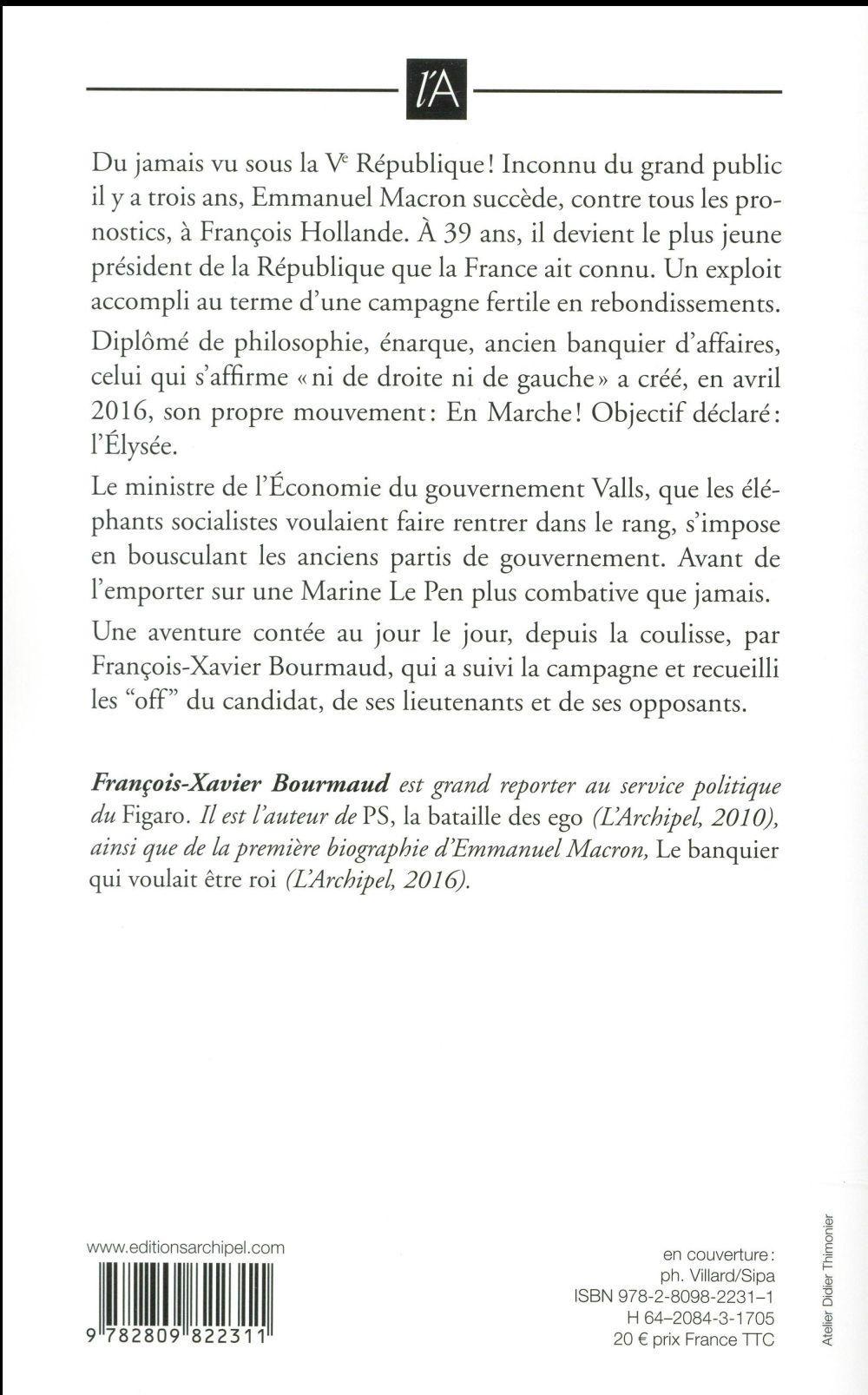 Emmanuel Macron Les Coulisses D Une Victoire Collectif Archipel Grand Format La Librerit Carouge