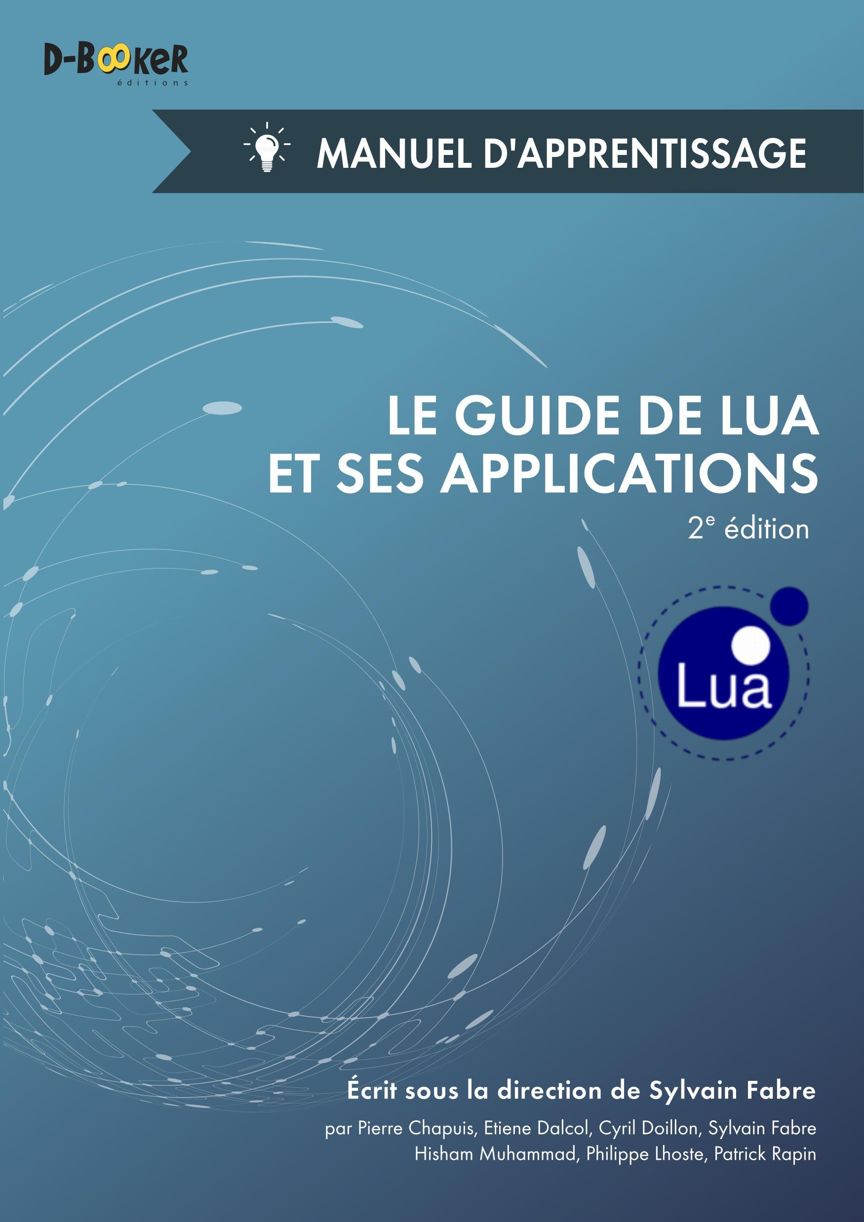 Le guide de Lua et ses applications ; manuel d'apprentissage (2e édition)