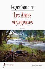Vente EBooks : Les Âmes voyageuses  - Roger Vannier