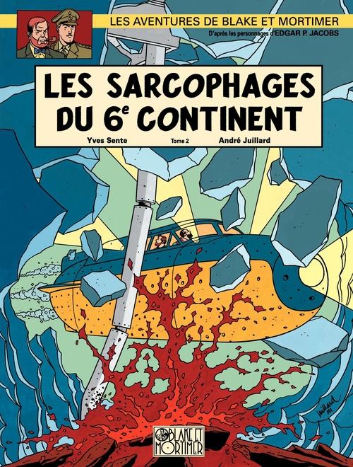 Blake et Mortimer T.17 ; les sarcophages du 6e continent t.2