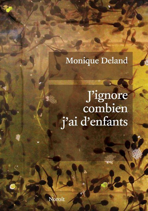 Vente EBooks : J'ignore combien j'ai d'enfants  - Monique Deland