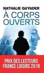 Vente EBooks : A corps ouverts  - Nathalie Guyader