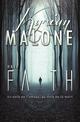 Have Faith   Roman lesbien  - Kyrian Malone