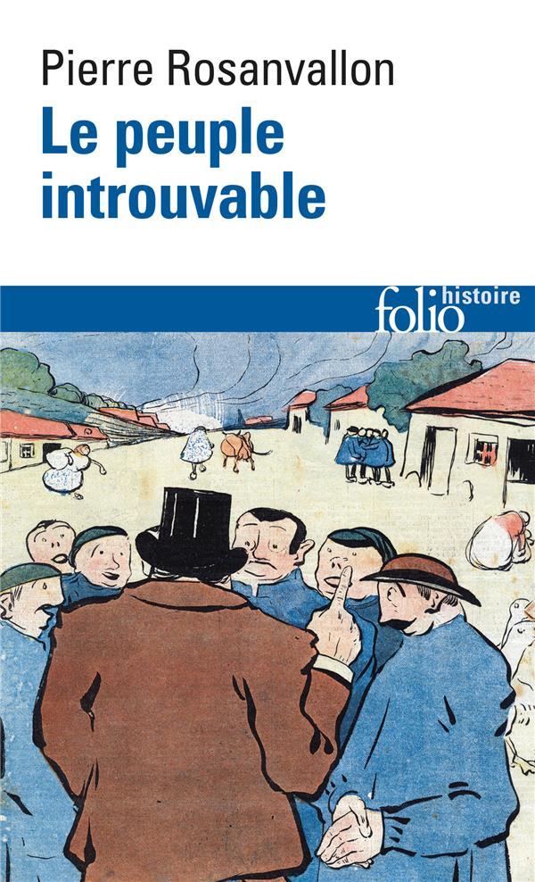 Le peuple introuvable - histoire de la representation democratique en france