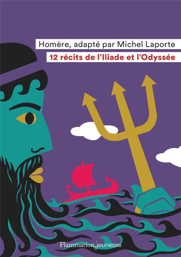12 récits de l'Iliade et l'Odyssee