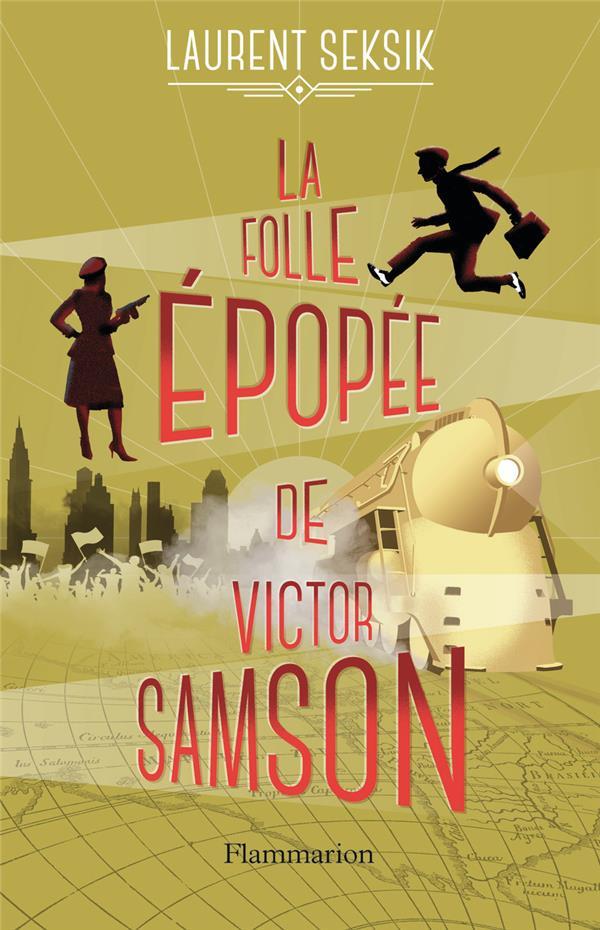 La folle épopee de Victor Samson