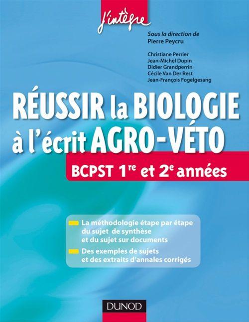 Réussir la Biologie à l'écrit Agro-Veto