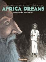 Vente EBooks : Africa Dreams (Tome 4) - Un procès colonial  - Jean-François Charles - Maryse Charles