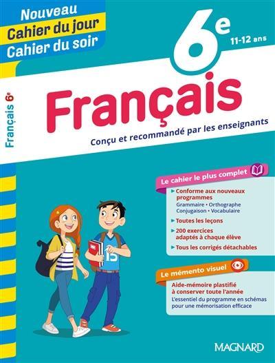 Cahiers du jour/ soir ; français ; 6e