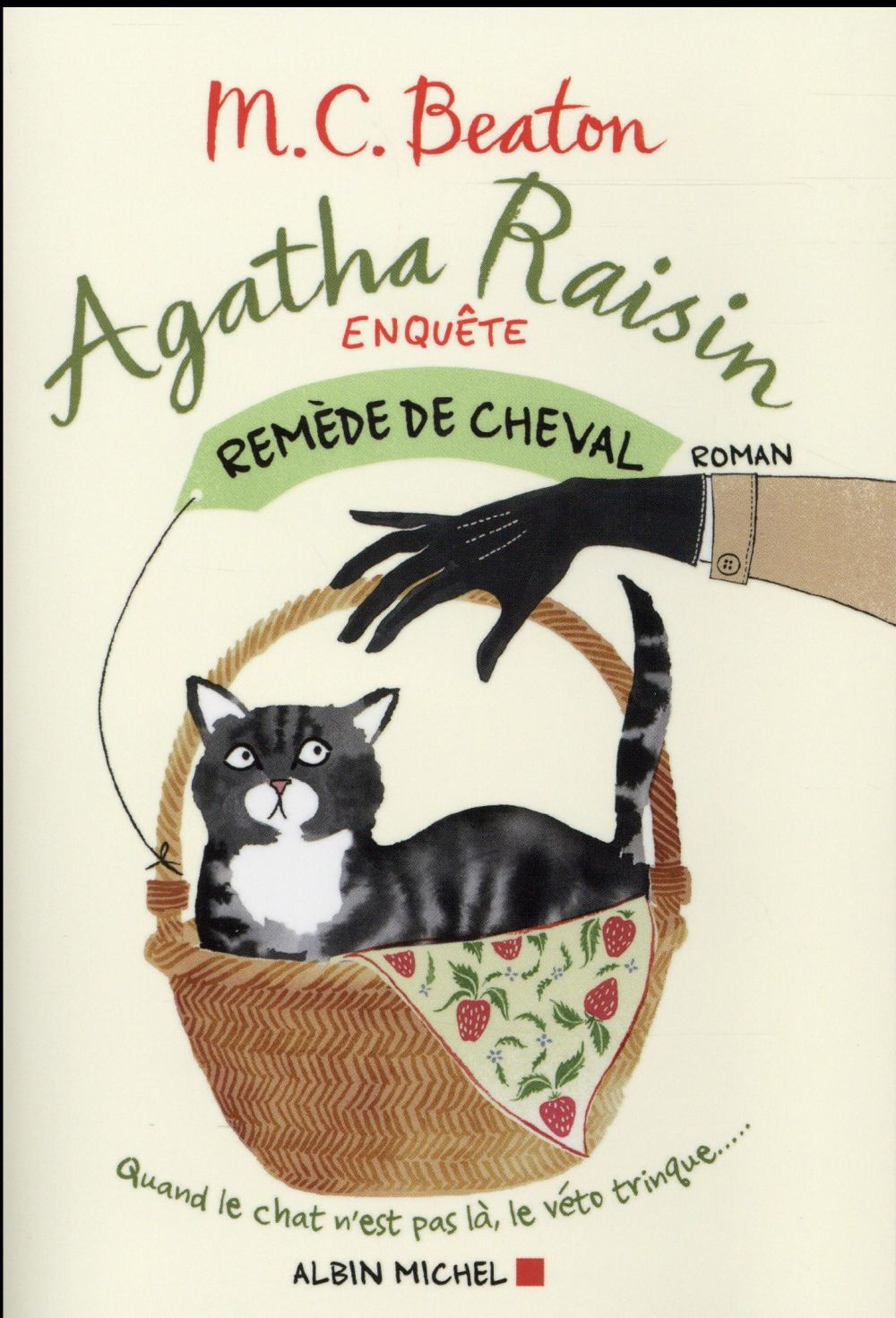 AGATHA RAISIN ENQUETE T.2  -  REMEDE DE CHEVAL