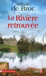 La Rivière retrouvée (2)  - Nathalie de Broc