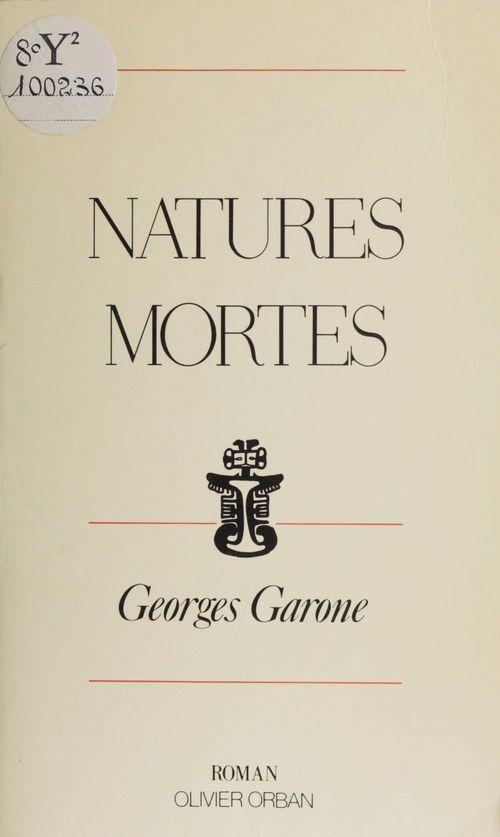 Natures mortes  - Georges Garone