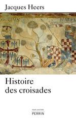 Vente Livre Numérique : Histoire des croisades  - Jacques Heers