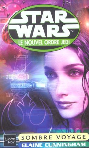 Star wars t.57 ; le nouvel ordre jedi ; sombre voyage
