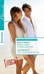 Vente EBooks : Retrouvailles à Hollywood Hills - Pour le bonheur de Leo  - Tina Beckett - Amalie Berlin