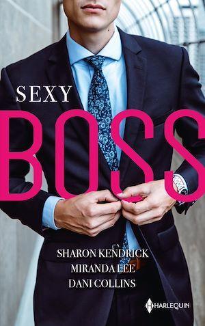 Vente Livre Numérique : Sexy Boss  - Dani Collins  - Miranda Lee  - Sharon Kendrick