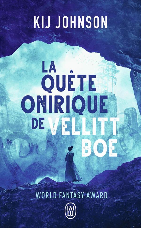 La quête onirique de Vellit Boe