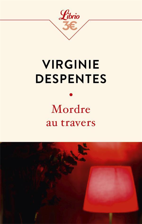 MORDRE AU TRAVERS