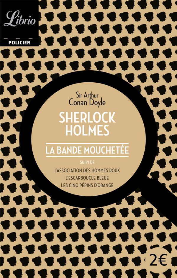 Sherlock Holmes T.1 ; La Bande Mouchetee