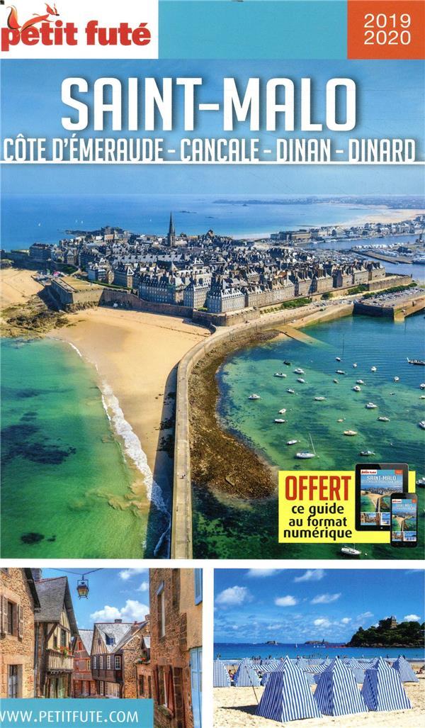 Saint-Malo, Côte d'Emeraude ; Cancale, Dinan, Dinard (édition 2019/2020)