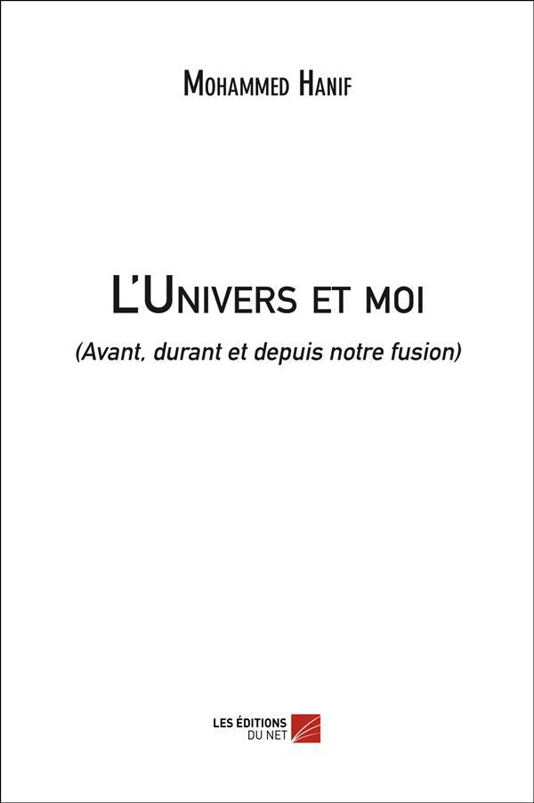 L'univers et moi