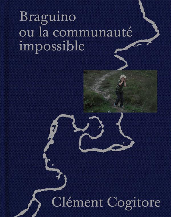Braguino ou la communauté impossible