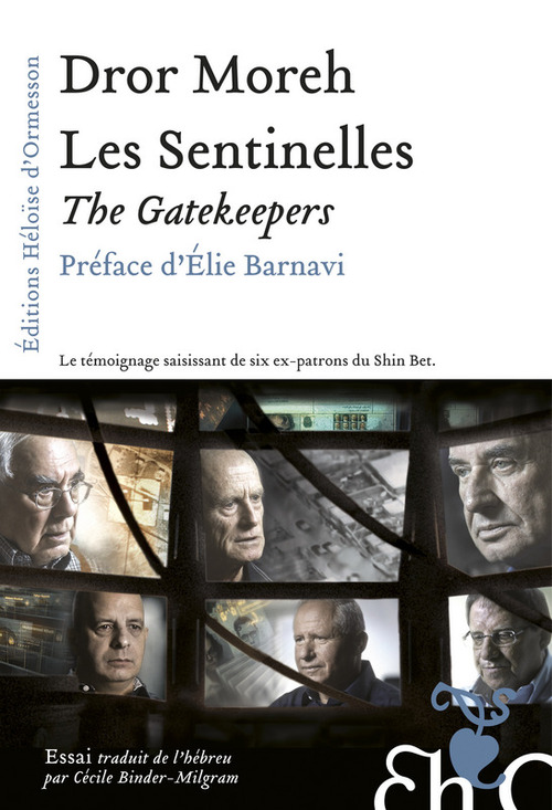 Les sentinelles ; the gatekeepers