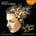Vente AudioBook : Au revoir là-haut  - Pierre Lemaitre