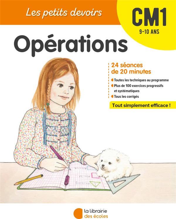 Les petits devoirs ; opérations ; CM1