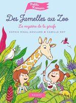 Vente Livre Numérique : Des jumelles au zoo - Le mystère de la girafe  - Sophie Rigal-Goulard