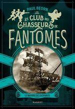 Vente EBooks : Le club des chasseurs de fantômes - Le navire des disparus  - Paul Beorn