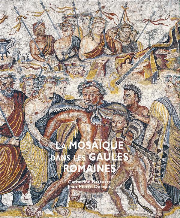 La mosaïque des Gaules romaines