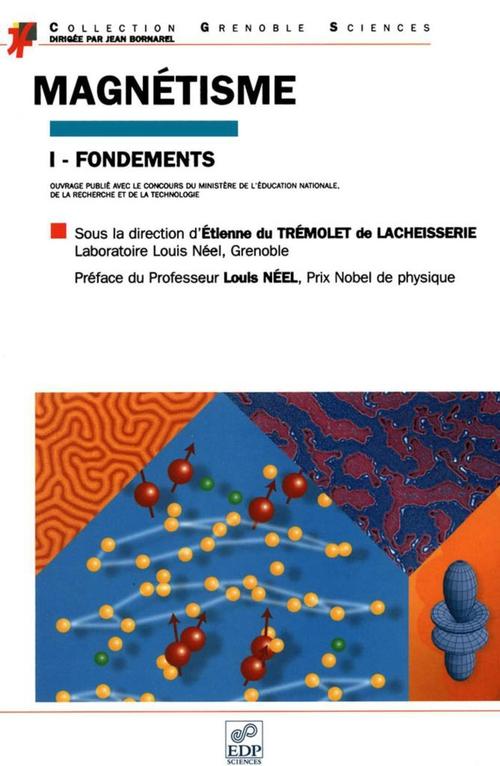 magnétisme t.1 ; fondements