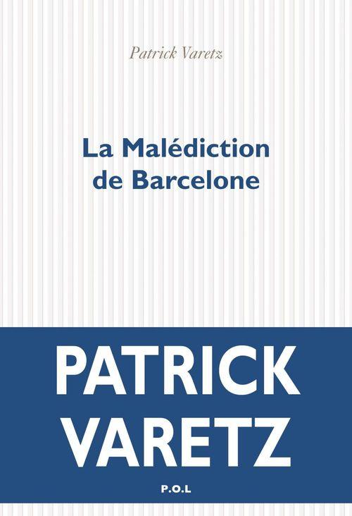 La Malédiction de Barcelone