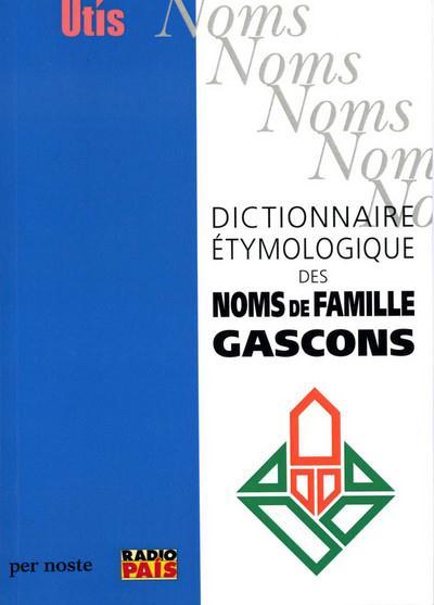 Dictionnaire étymologique des noms de famille gascons