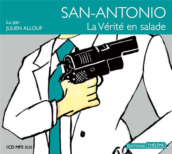 San-Antonio ; la vérité en salade