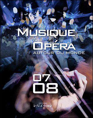 Musique et opéra (édition 2007-2008)